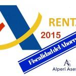 Renta 2015: fiscalidad del ahorro 2015