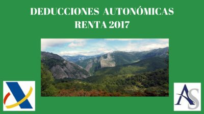 Deducciones declaración de la Renta 2017 – Asturias
