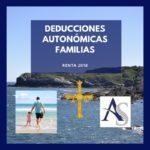 DEDUCCIÓN ASTURIAS RENTA 2018 – FAMILIAS
