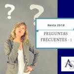 PREGUNTAS FRECUENTES 1 – RENTA 2018