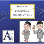 PREGUNTAS FRECUENTES 3 – RENTA 2018