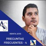 PREGUNTAS FRECUENTES 4 – RENTA 2018