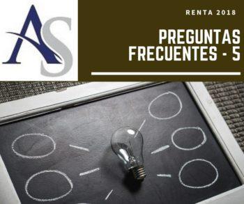 PREGUNTAS FRECUENTES 5 – RENTA 2018