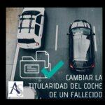 Transferir el coche de un fallecido