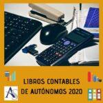 LIBROS CONTABLES AUTÓNOMOS 2020