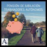 Pensión de Jubilación de un Autónomo: Aumentar la base de cotización o Contratar un plan de pensiones