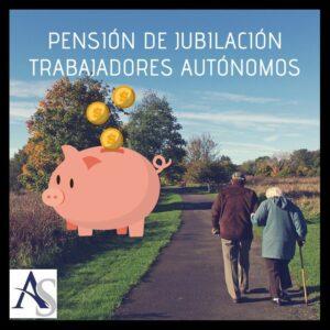 pension jubilacion trabajadores autónomos Alperi Asesores Gestoría Administrativa e1579279033798