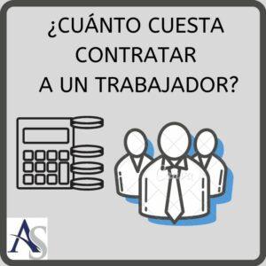 cuanto cuesta contratar un trabajador alperi asesores gestoria administrativa e1582814101280
