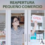 Flexibilización Medidas I: Apertura pequeño comercio Asturias