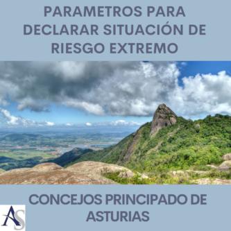 Declaracion Estado de Riesgo extremo concejos Asturias alperi asesores gestoria administrativa