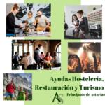 Subvenciones Asturias: Hostelería, Turismo y Restauración